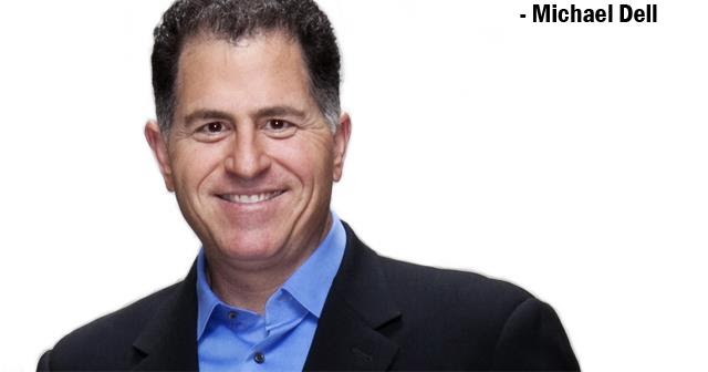 Michael Dell Motivational Business Quotes Computers Entrepreneur Tech Startup