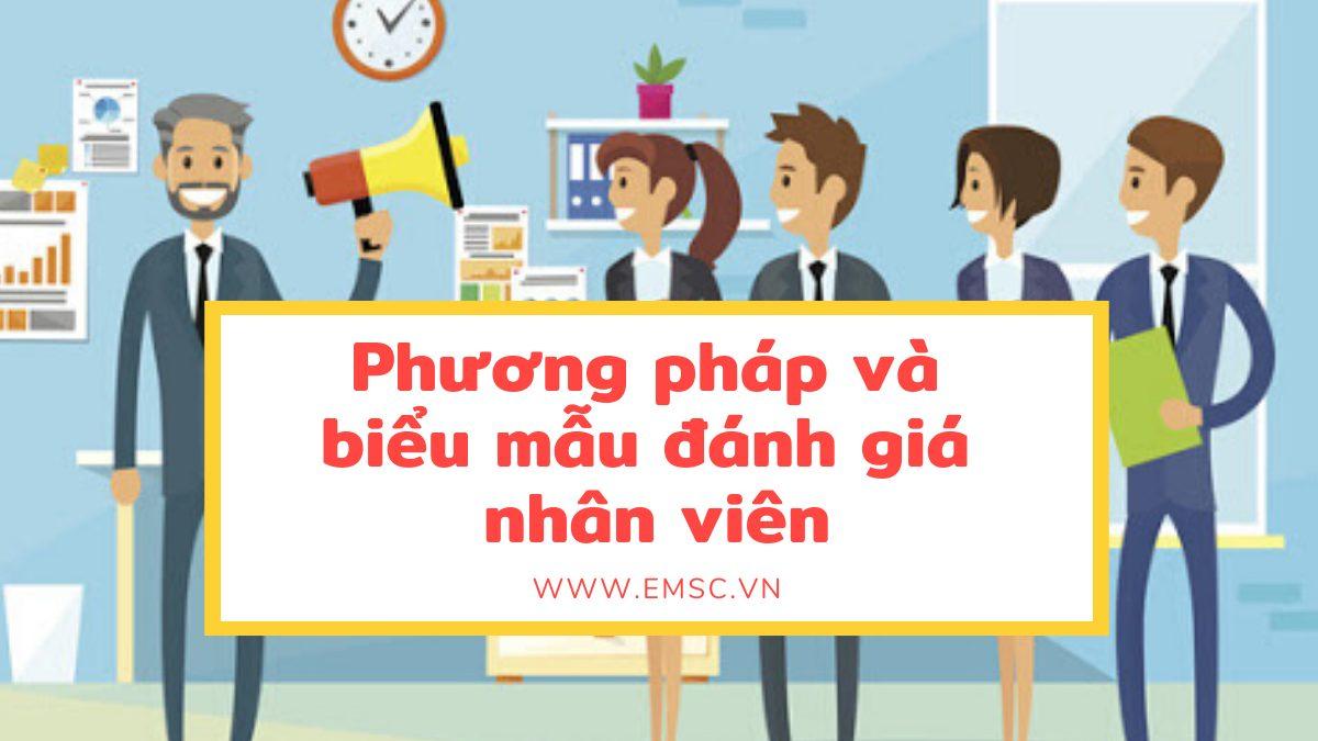 Phương pháp và biểu mẫu đánh giá nhân viên